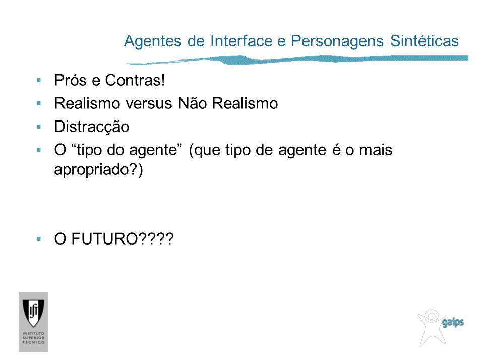 Agentes de Interface e Personagens Sintéticas
