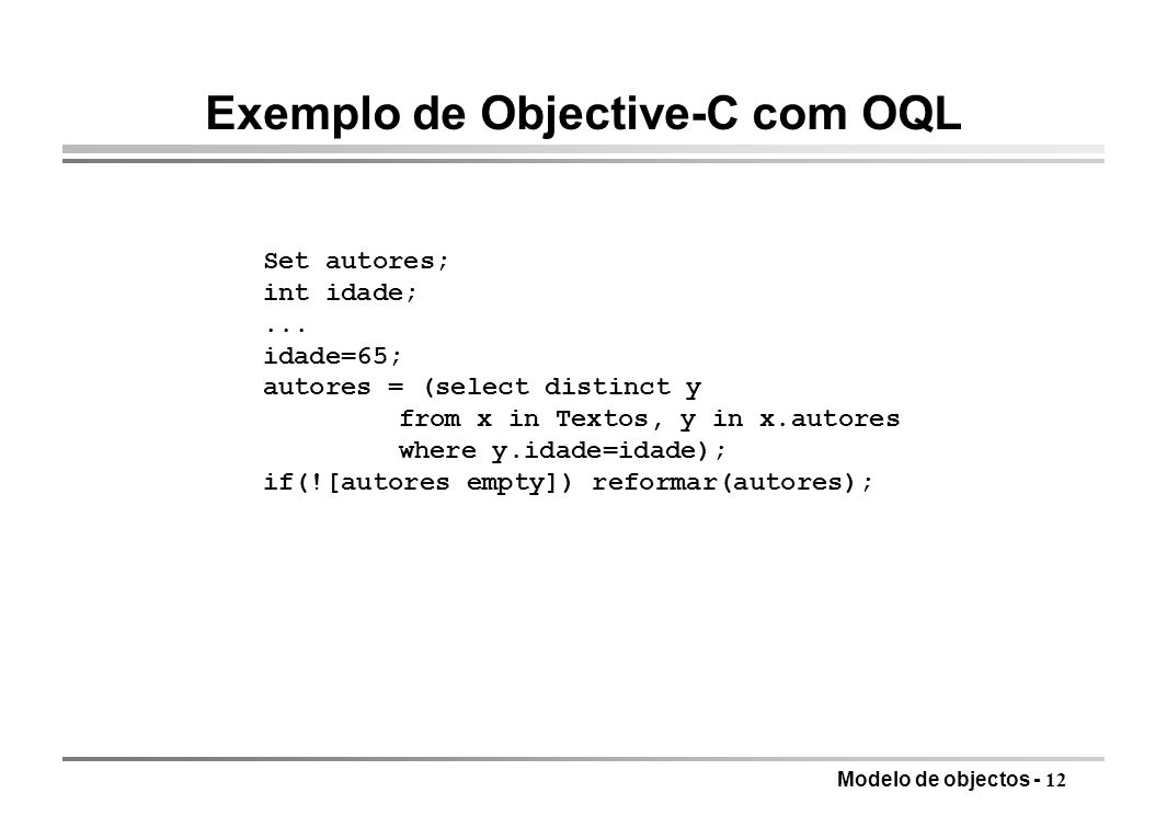 Exemplo de Objective-C com OQL