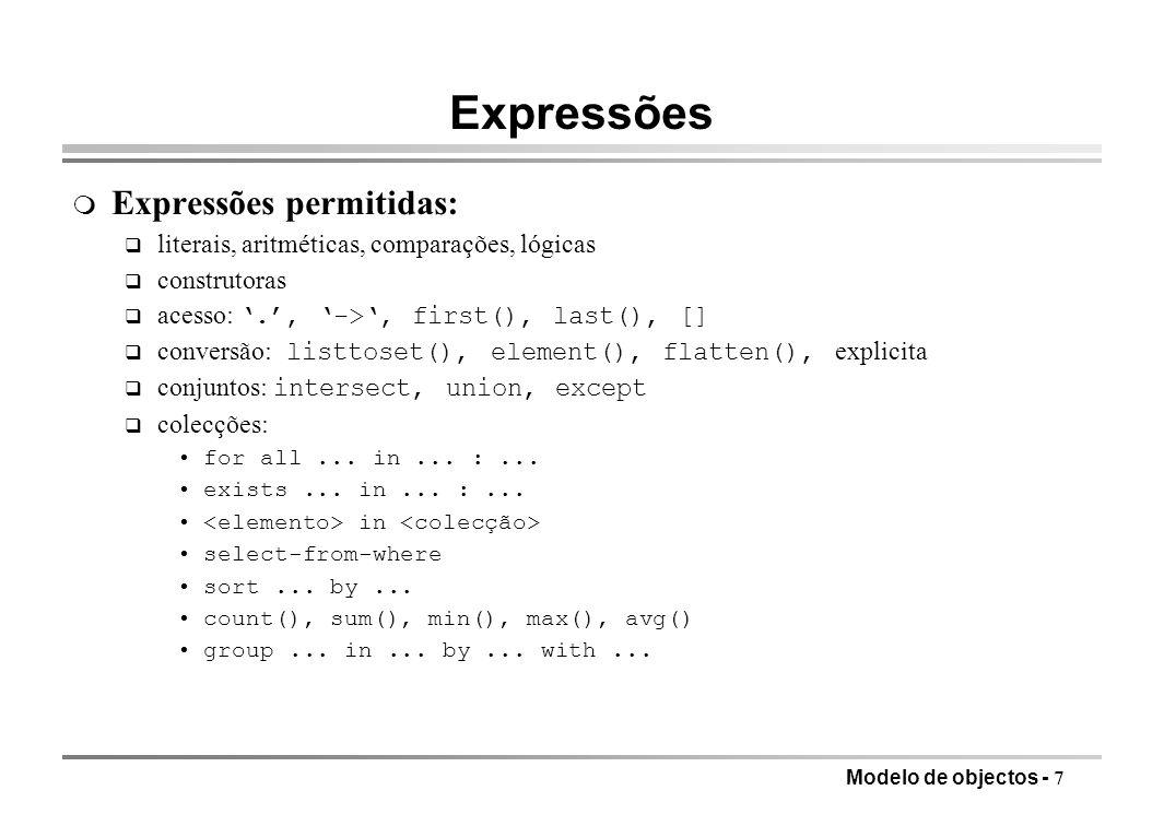 Expressões Expressões permitidas: