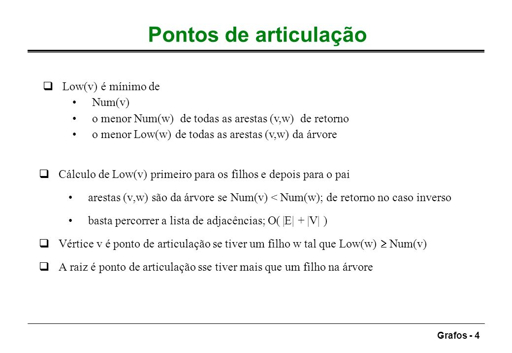 Pontos de articulação Low(v) é mínimo de Num(v)