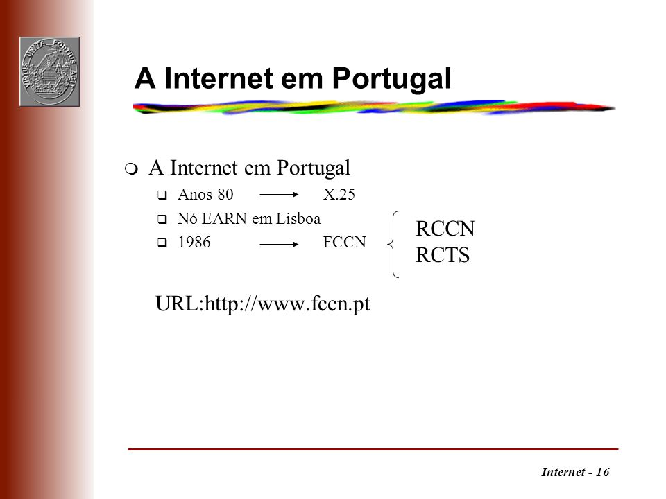 A Internet em Portugal A Internet em Portugal RCCN