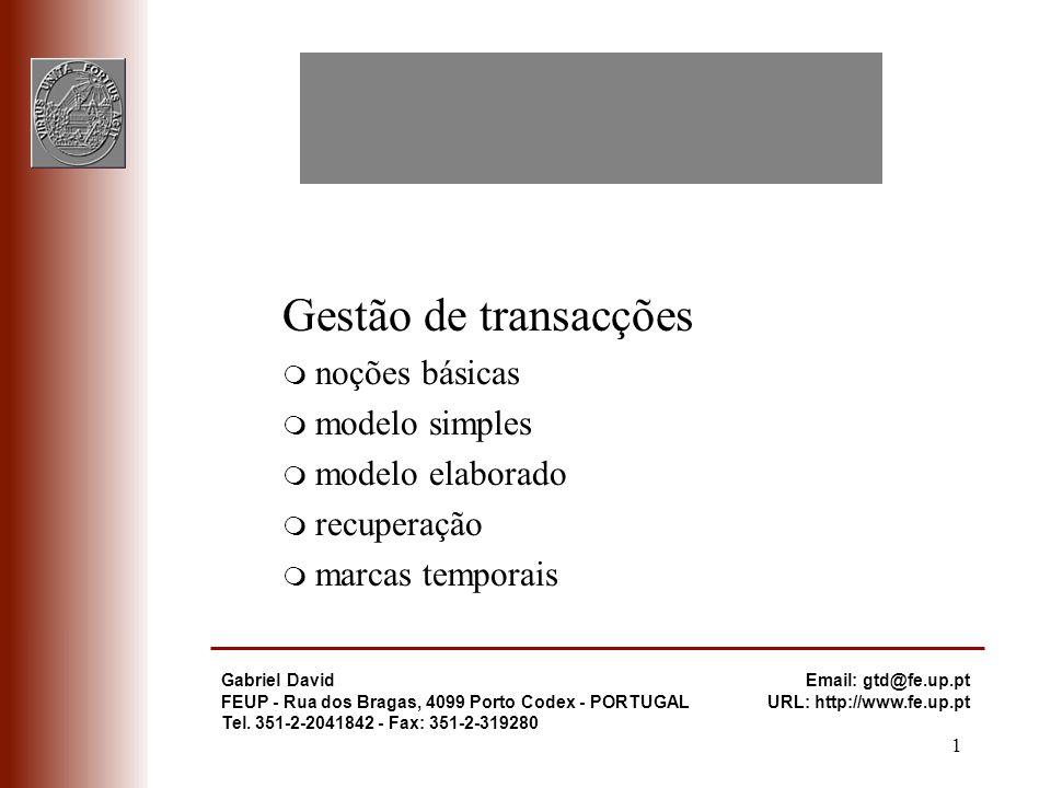 Gestão de transacções noções básicas modelo simples modelo elaborado