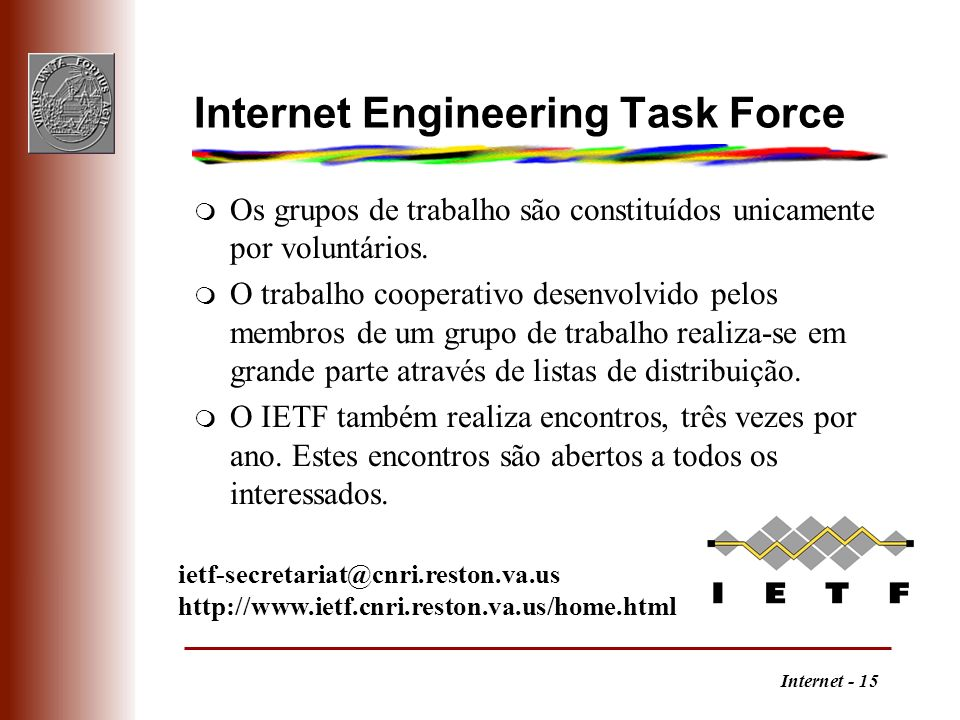 Internet Engineering Task Force