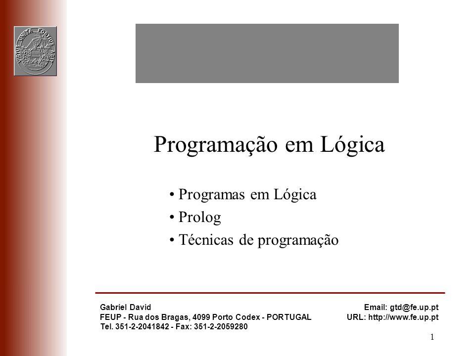 Programação em Lógica Programação em Lógica • Programas em Lógica
