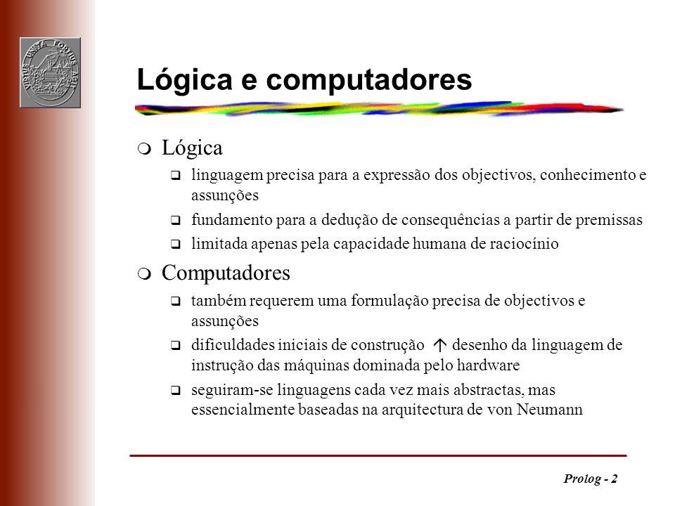 Lógica e computadores Lógica Computadores