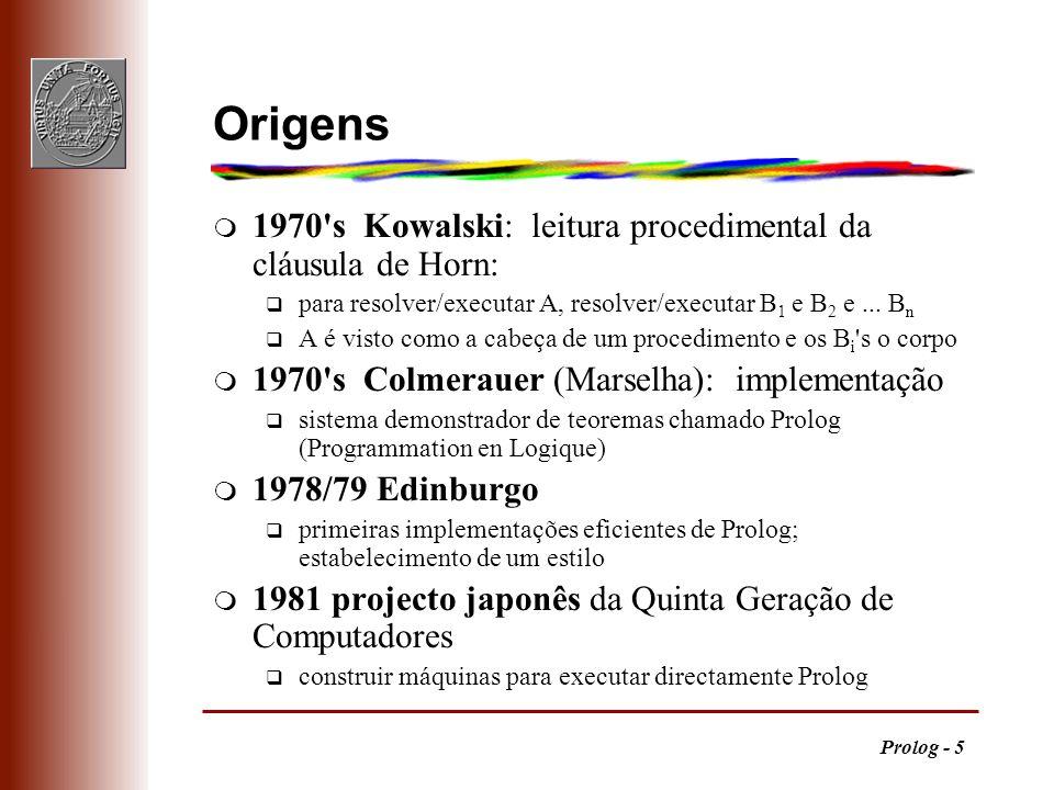 Origens 1970 s Kowalski: leitura procedimental da cláusula de Horn: