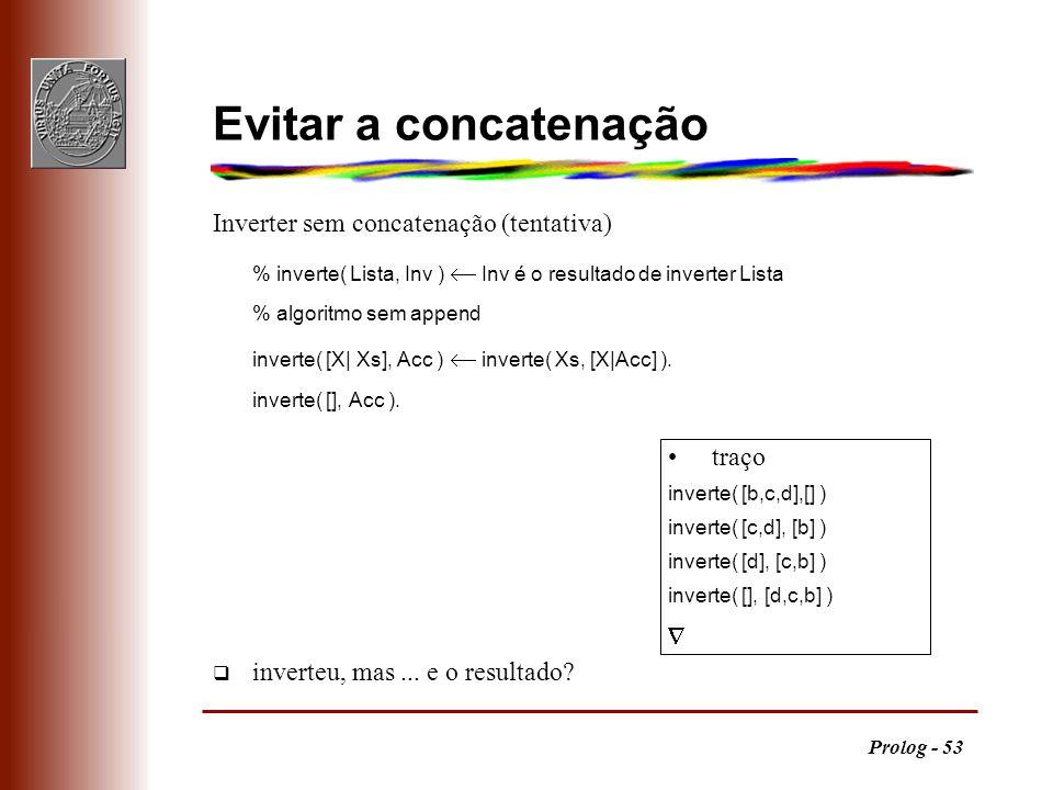 Evitar a concatenação Inverter sem concatenação (tentativa)