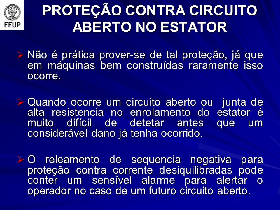 PROTEÇÃO CONTRA CIRCUITO ABERTO NO ESTATOR
