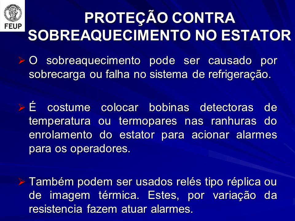 PROTEÇÃO CONTRA SOBREAQUECIMENTO NO ESTATOR
