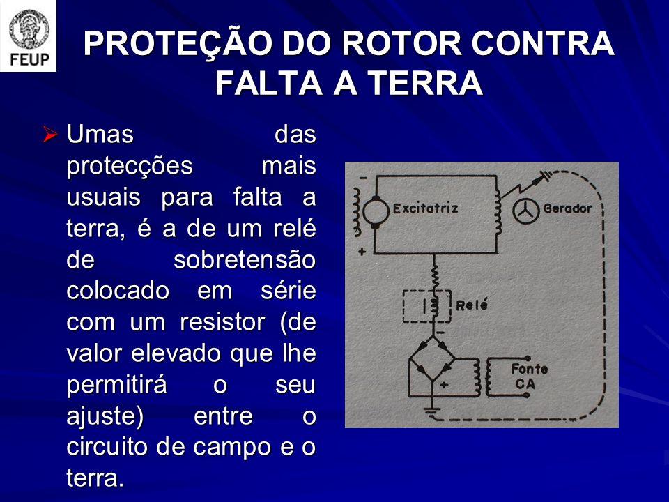 PROTEÇÃO DO ROTOR CONTRA FALTA A TERRA
