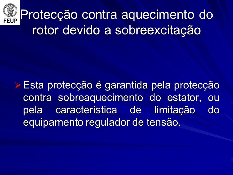Protecção contra aquecimento do rotor devido a sobreexcitação