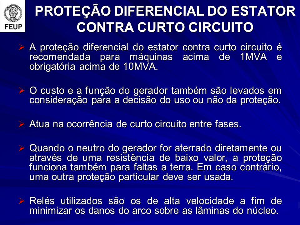 PROTEÇÃO DIFERENCIAL DO ESTATOR CONTRA CURTO CIRCUITO