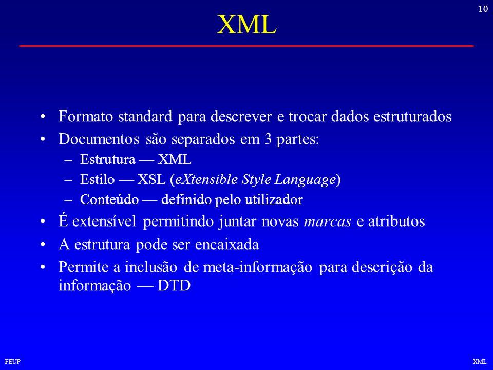 XML Formato standard para descrever e trocar dados estruturados
