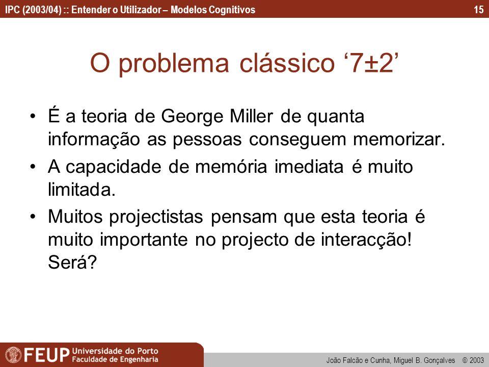 O problema clássico '7±2'