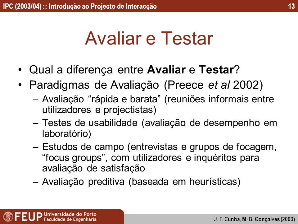 Avaliar e Testar Qual a diferença entre Avaliar e Testar