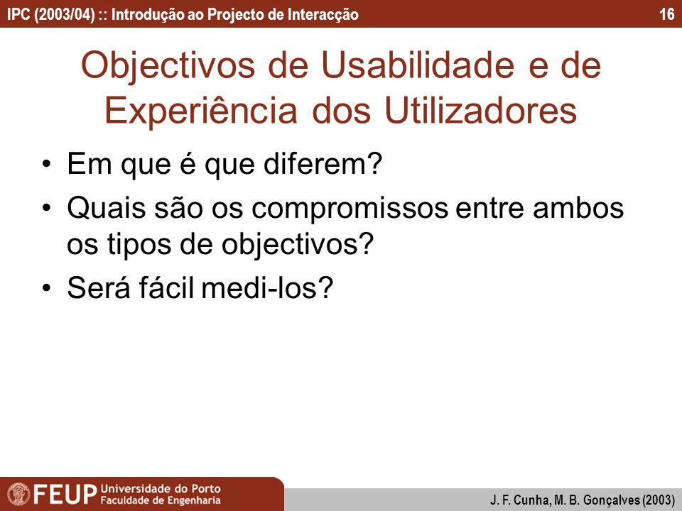 Objectivos de Usabilidade e de Experiência dos Utilizadores