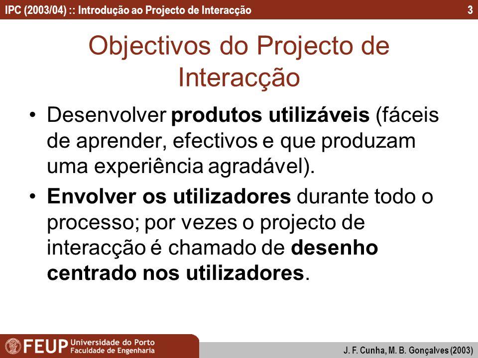 Objectivos do Projecto de Interacção