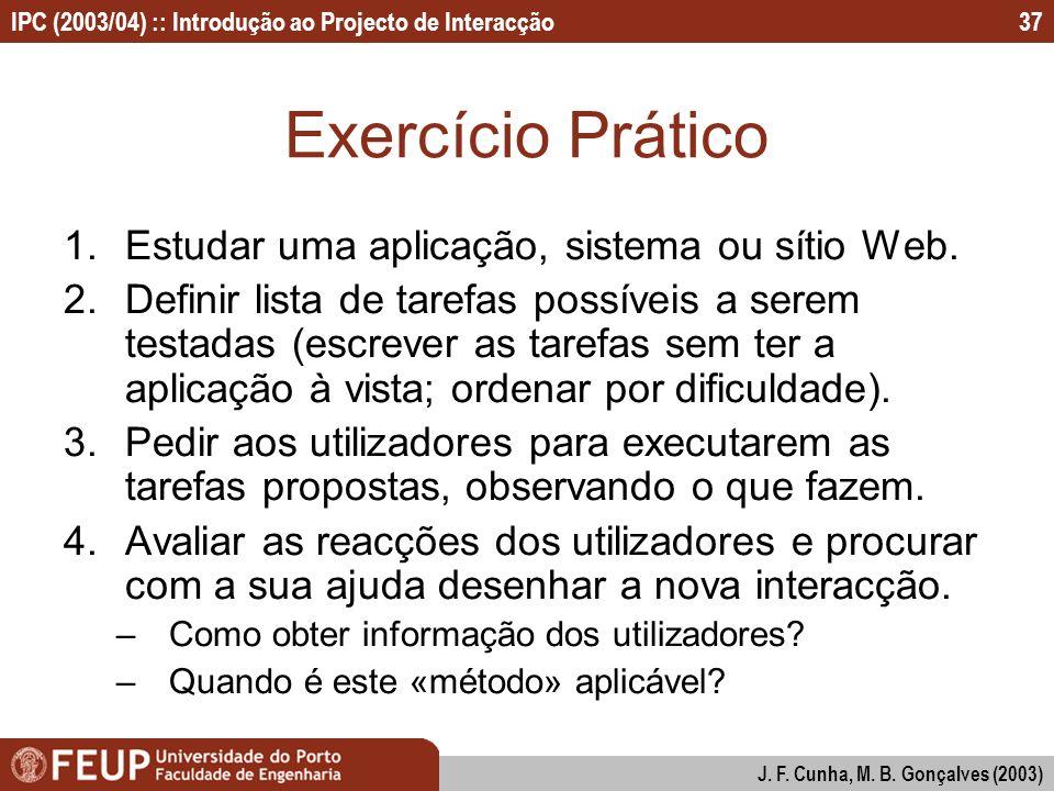 Exercício Prático Estudar uma aplicação, sistema ou sítio Web.