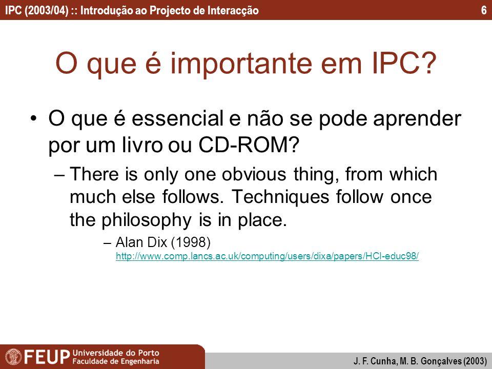 O que é importante em IPC