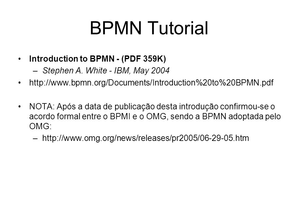 BPMN Tutorial Introduction to BPMN - (PDF 359K)
