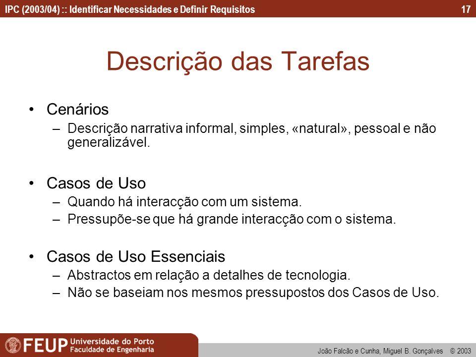 Descrição das Tarefas Cenários Casos de Uso Casos de Uso Essenciais