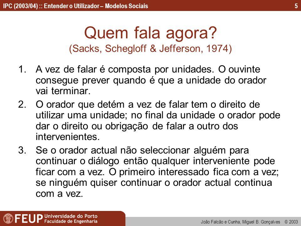 Quem fala agora (Sacks, Schegloff & Jefferson, 1974)