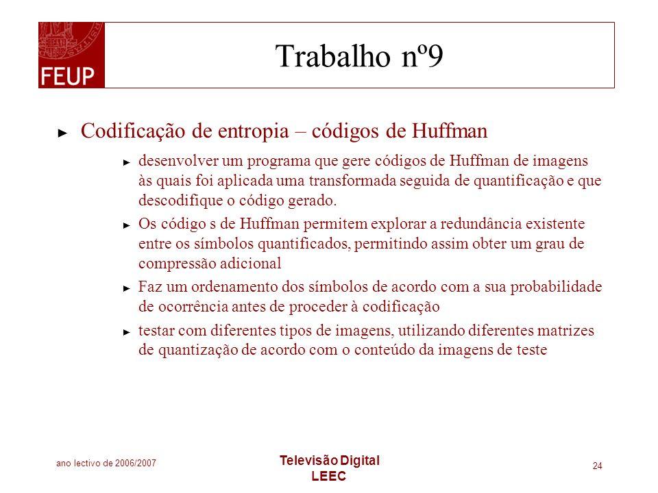 Trabalho nº9 Codificação de entropia – códigos de Huffman