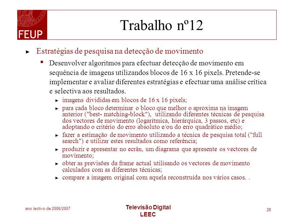 Trabalho nº12 Estratégias de pesquisa na detecção de movimento