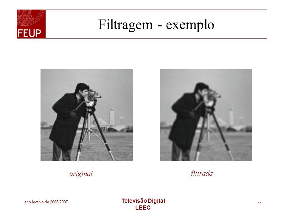 Filtragem - exemplo original filtrada Televisão Digital LEEC