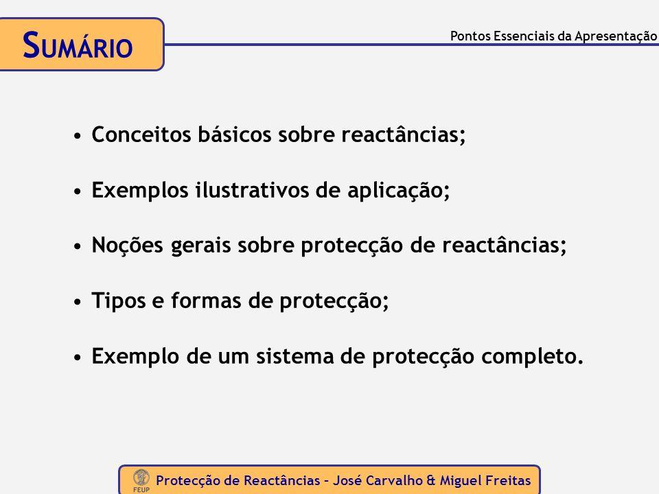SUMÁRIO Conceitos básicos sobre reactâncias;