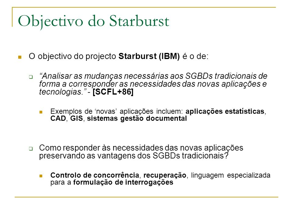 Objectivo do Starburst