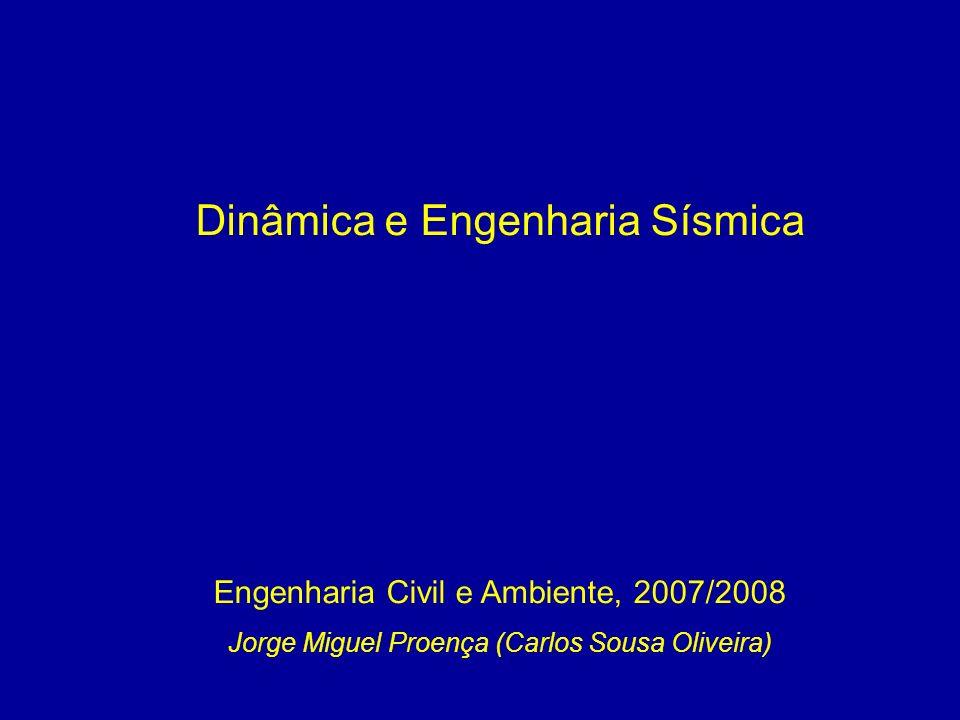 Dinâmica e Engenharia Sísmica