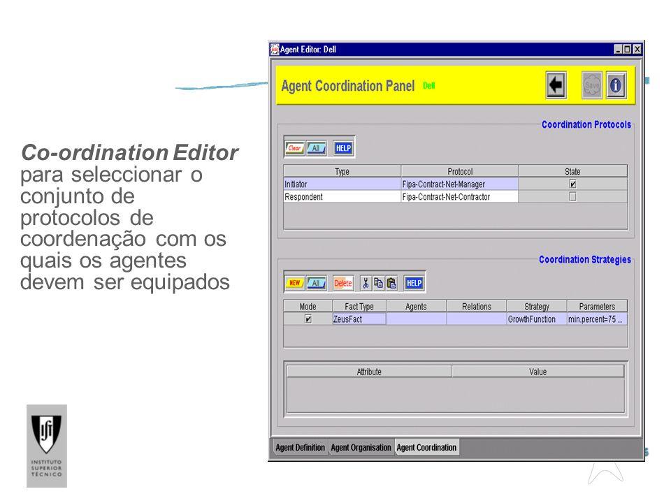 Co-ordination Editor para seleccionar o conjunto de protocolos de coordenação com os quais os agentes devem ser equipados