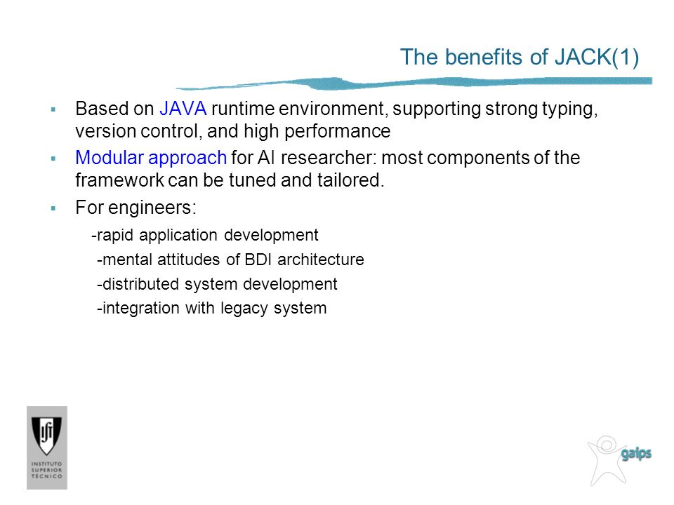The benefits of JACK(1) Based on JAVA runtime environment, supporting strong typing, version control, and high performance.