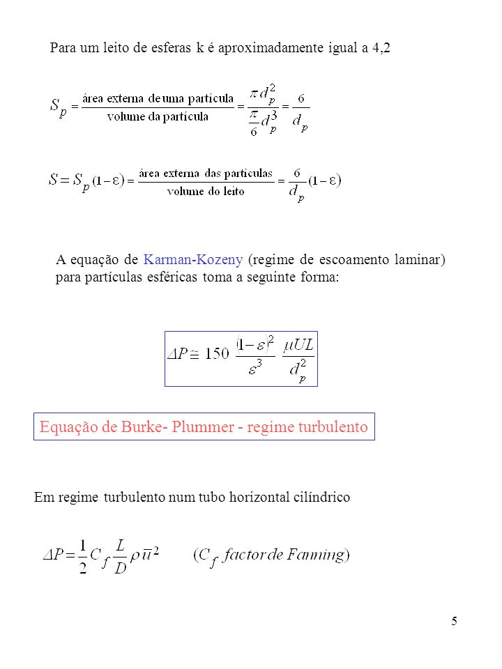 Equação de Burke- Plummer - regime turbulento