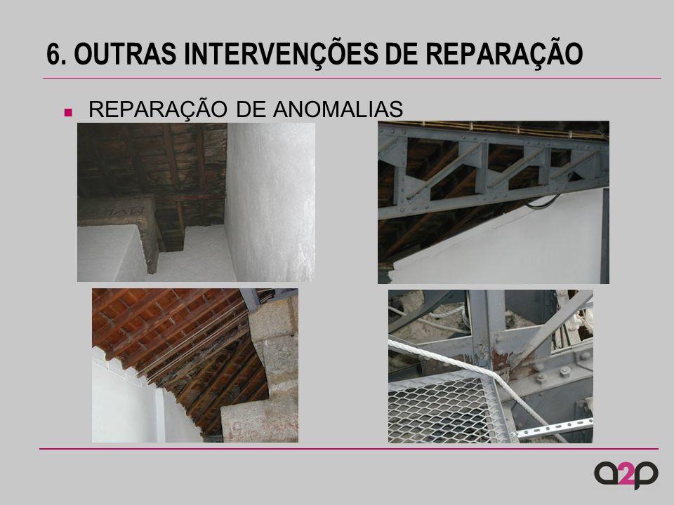 6. OUTRAS INTERVENÇÕES DE REPARAÇÃO