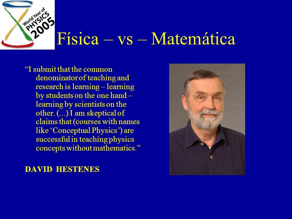Física – vs – Matemática