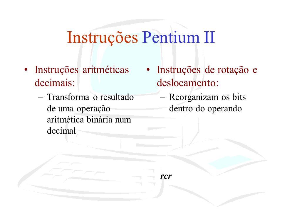 Instruções Pentium II Instruções aritméticas decimais: