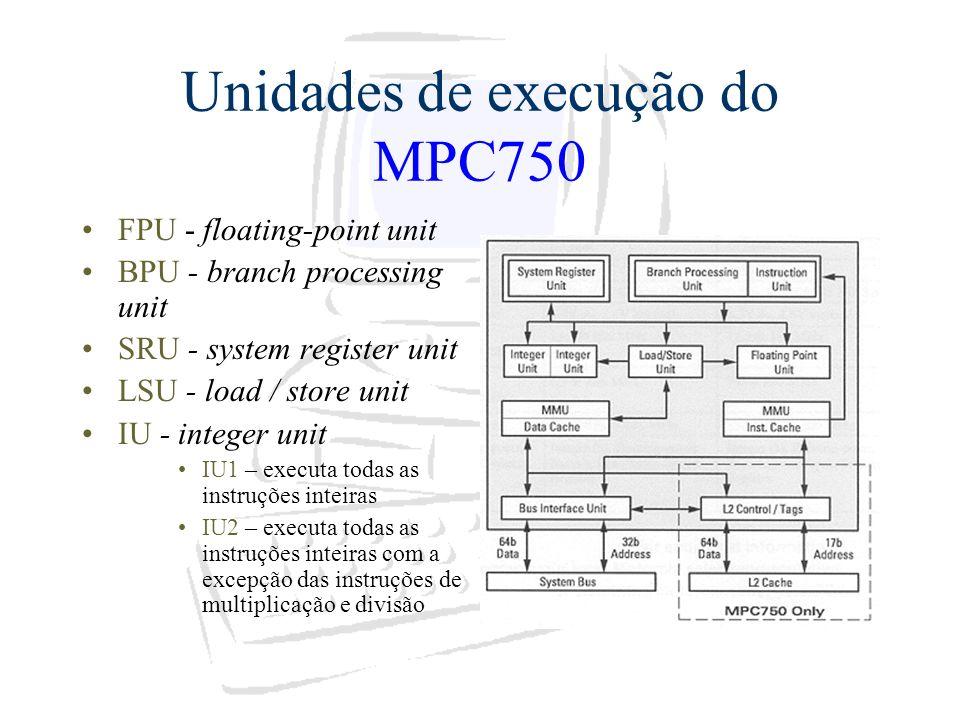 Unidades de execução do MPC750