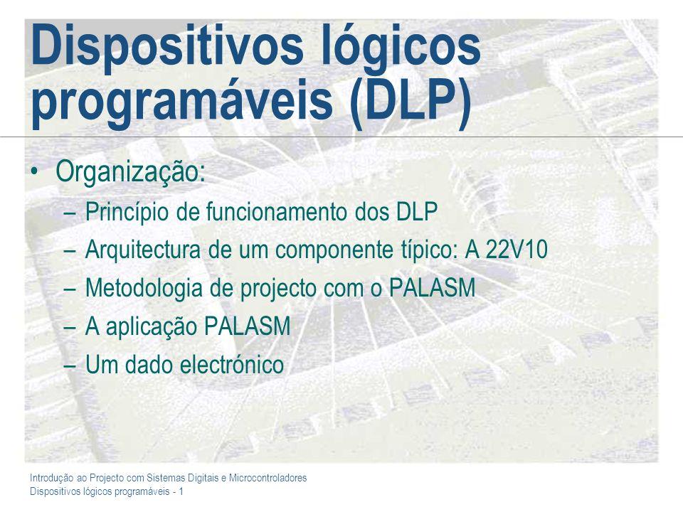 Dispositivos lógicos programáveis (DLP)