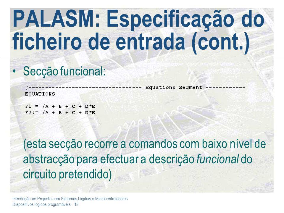 PALASM: Especificação do ficheiro de entrada (cont.)