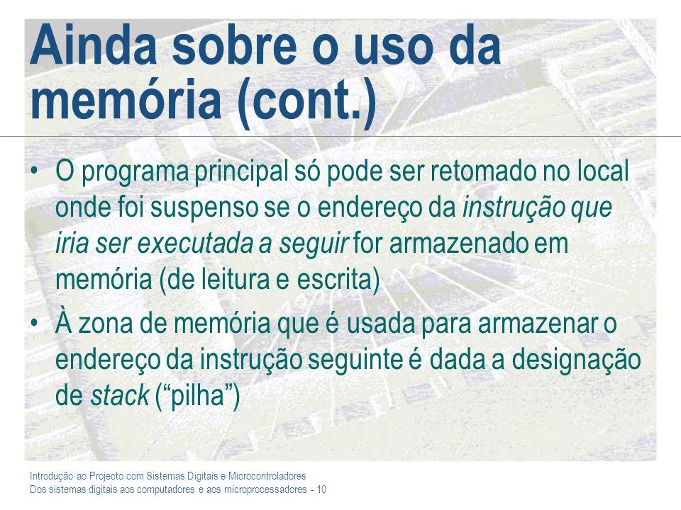 Ainda sobre o uso da memória (cont.)