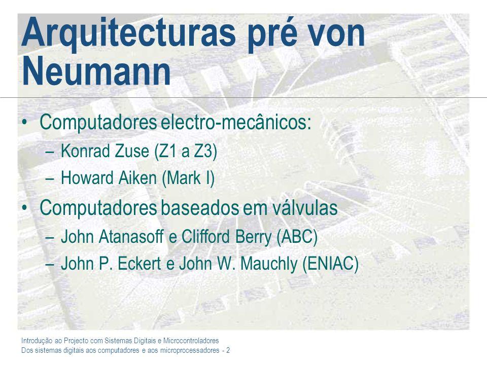 Arquitecturas pré von Neumann