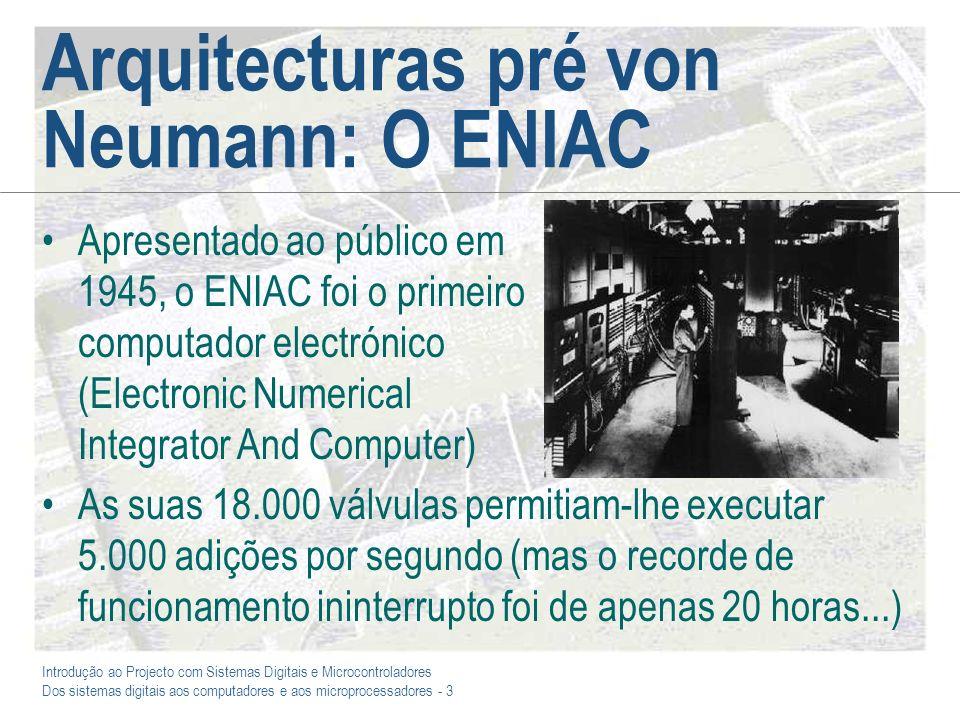 Arquitecturas pré von Neumann: O ENIAC