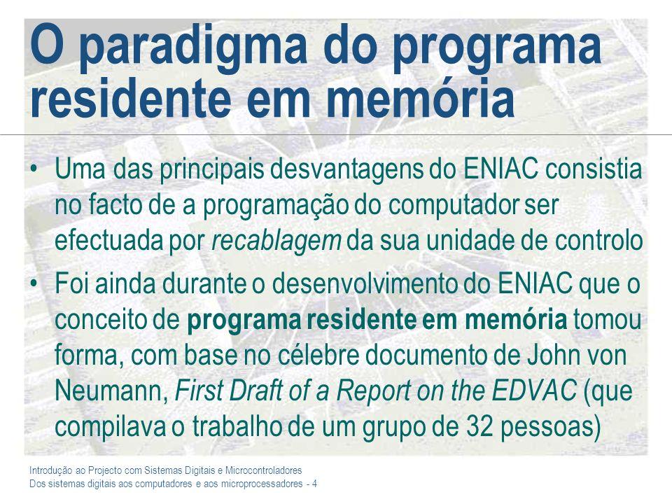O paradigma do programa residente em memória