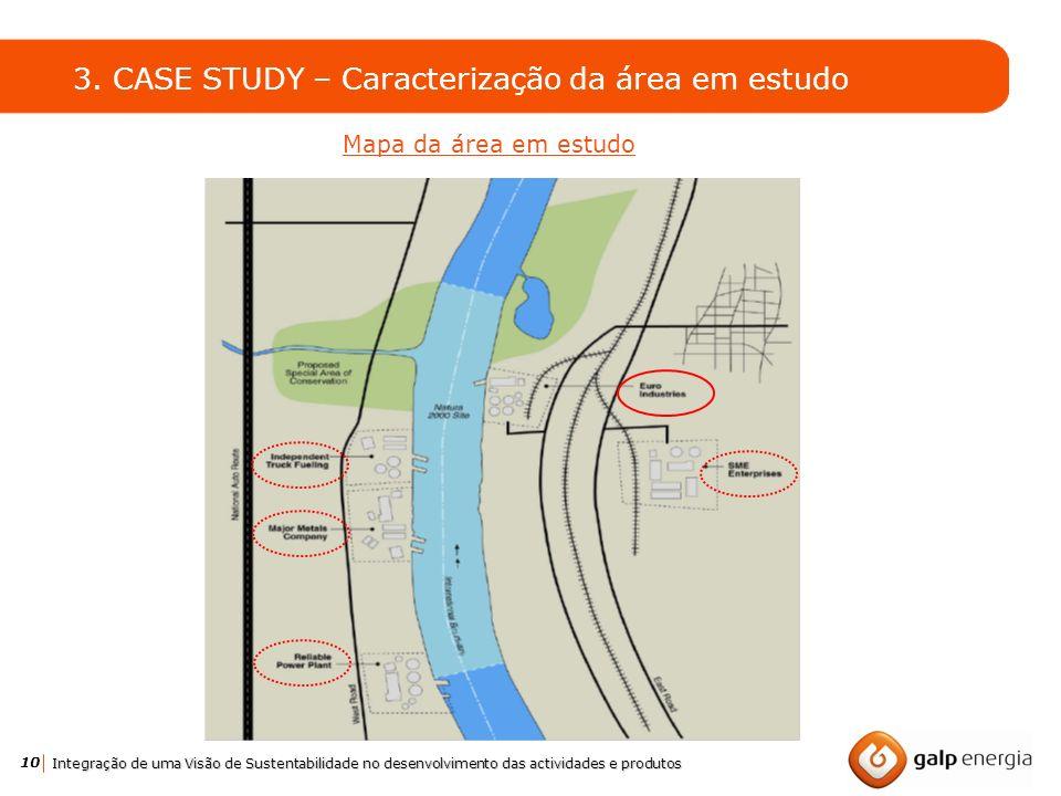 3. CASE STUDY – Caracterização da área em estudo