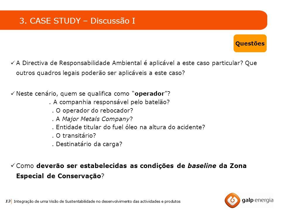 3. CASE STUDY – Discussão I