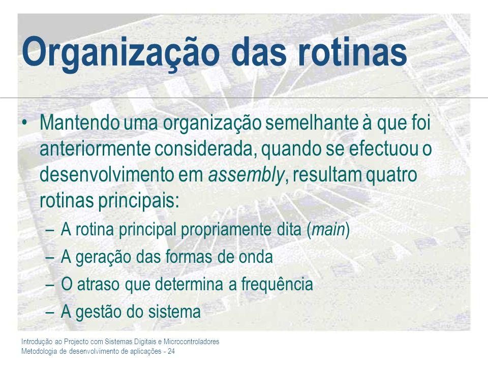 Organização das rotinas