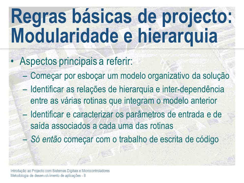 Regras básicas de projecto: Modularidade e hierarquia