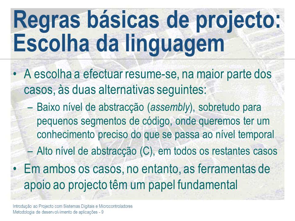 Regras básicas de projecto: Escolha da linguagem